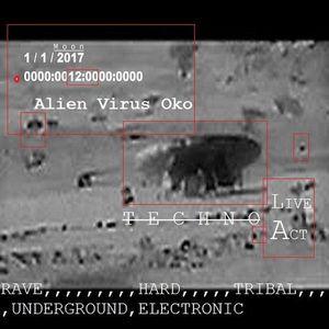 Alien Virus Oko TECHNO LIVE ACT  2017.1.1.Mix - Set.