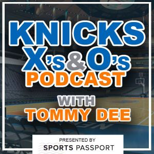 Knicks Xs And Os Episode 121- Post Draft Rumblings And Porzingis' Time Is Now