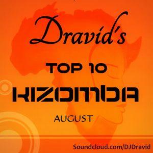 Dravid's Kizomba Top 10 - August