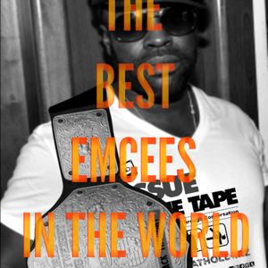 Tissue In The Tape: (Ep. 152) The Best Emcees in The World