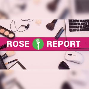 Rose Report Podcast - April 2017