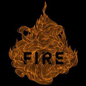 Fire – Week 1 – 3/12/17
