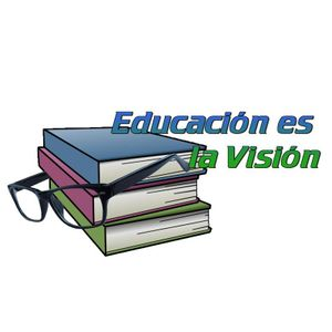 Educacion es la Vision - May 13 2017
