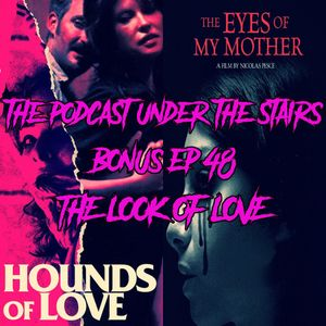 The Podcast Under the Stairs - Bonus Ep 48 - The Look of Love