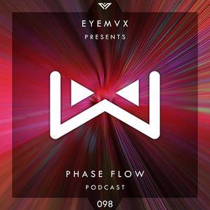 EYEMVX – Phase Flow 98