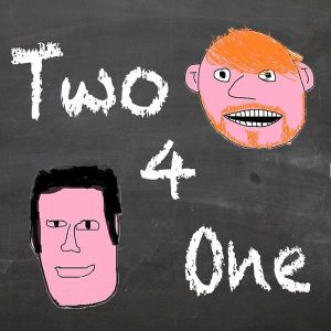 Two 4 One - Ep 56 - The Podcast awards