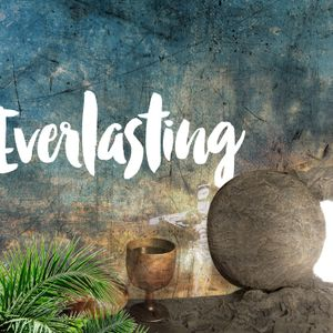 The Way Everlasting (Easter)