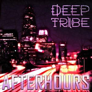 AFTERHOURS Vol.1 By Deep Tribe (2013) [FREE DOWNLOAD]