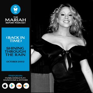 (Back In Time)Mariah Carey: Shining Through The Rain, October 2002