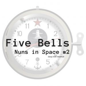 Five Bells | Nuns in Space #2