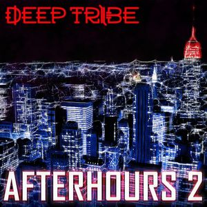 AFTERHOURS Vol.2 By Deep Tribe (2014) [FREE DOWNLOAD]