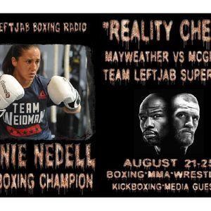 """REALITY CHECK""-KICKBOXING CHAMP JENNIE NEDELL TALKS MAYWEATHER VS MCGREGOR"