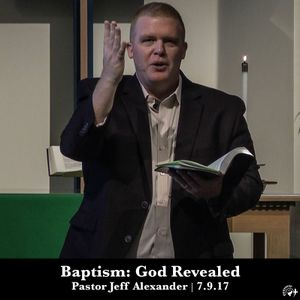 Baptism: God Revealed