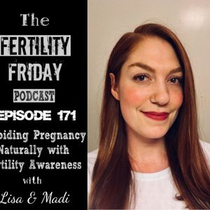 [On-Air Client Session] FFP 171 | Avoiding Pregnancy Naturally With Fertility Awareness | Lisa & Mad