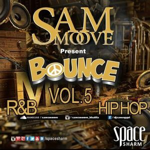 SAM SMOOVE - BOUNCE VOL 5 - MIXTAPE