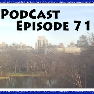 PSA Podcast Episode 71: New York City, Boob Glass and Catching Up