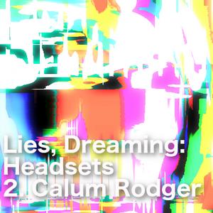 Headset #2 - Calum Rodger