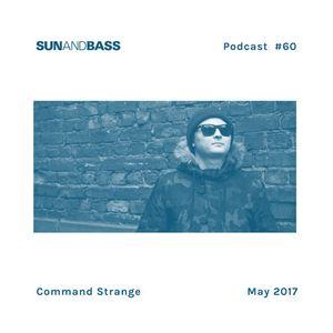 SUNANDBASS Podcast #60 - Command Strange
