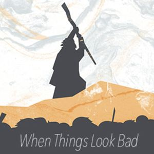 7.9.17: Contemporary: When Things Look Bad