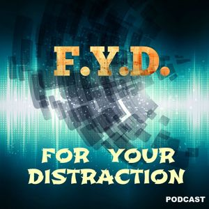 FYD Ep. 85 - #Disneyfy