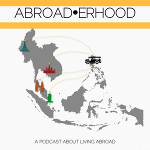 Abroaderhood 004 - Working In A Multi-Cultural Workplace