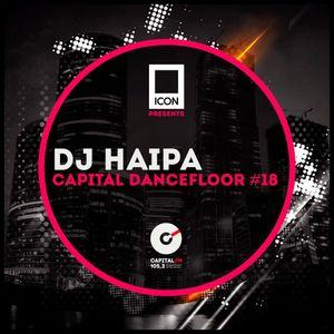 DJ HAIPA - CAPITAL DANCEFLOOR #18