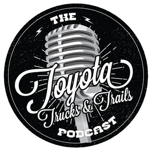 Episode: 049 - Toyota Trucks and Trails