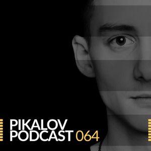 Pikalov - Podcast 064