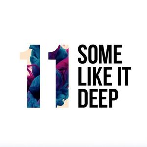 Some Like It Deep - 11