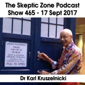 The Skeptic Zone #465- 17.Sept.2017