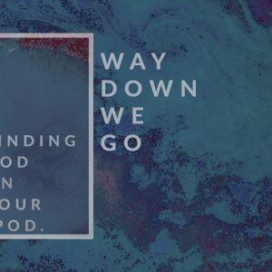 Way Down We Go (Audio)