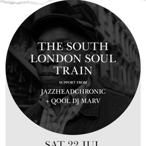 Qool DJ Marv Live at South London Soul Train Party | July 22 2017 at the Village Underground