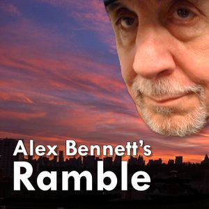 Alex Bennett's Ramble  4/11/2017