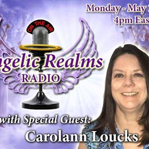 Angel Practitioner Spotlight: Guest Carolann Loucks!