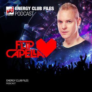 Flip Capella ENERGY CLUB FILES - Podcast 490 - 22.07.2017