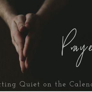 The Basics of Prayer: Putting Quiet on the Calendar