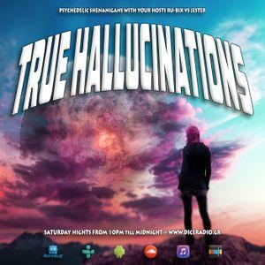 True Hallucinations 101 @ Dice Radio