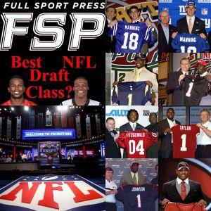 Episode 167: Top 5 NFL Draft Classes since 1996 Show