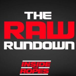 ITR Raw Rundown #49 - June 26, 2017