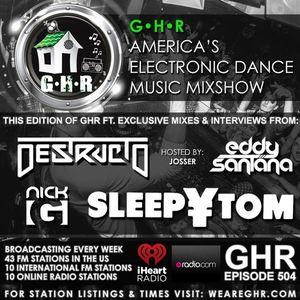 GHR - Ghetto House Radio - Destructo + Sleepy Tom - Show 504