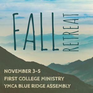 Fall Retreat 17 Session 4