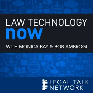 Law Technology Now : The Evolution of the Digital Courtroom (Rebroadcast)