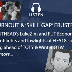 [FIXED] W16: FUT Burnout & Skill Gap 'Myth'