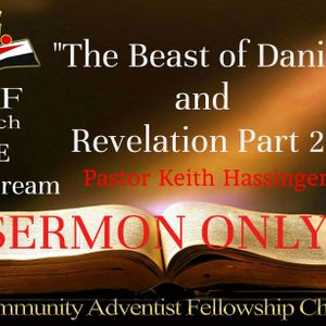 07-08-2017 The Beast of Daniel and Revelation Part 2