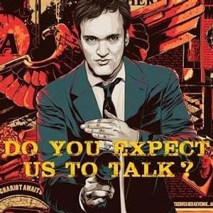 Ep 101 Reservoir Dogs : Do You Expect Us To Talk?
