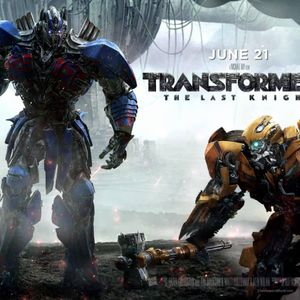 Out Now 289: Transformers: The Last Knight
