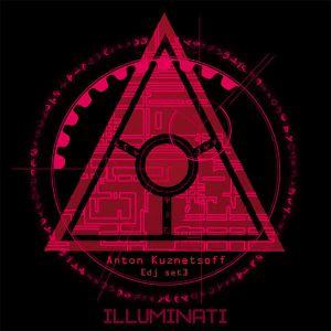 Anton Kuznetsoff - illuminati №002 [dj set]