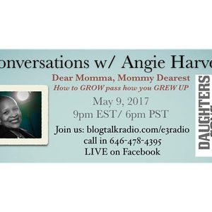 Dear Momma on Conversations with Angie Harvey