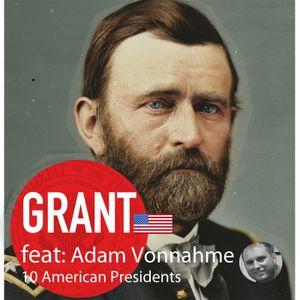 Ep: 13 - Grant - Adam Vonnahme
