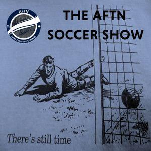 Episode 228 - The AFTN Soccer Show (Season's End)